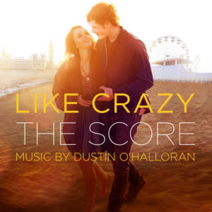 #19 - Like Crazy - Dustin O'Halloran