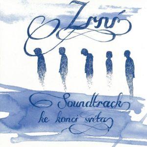 #22 - Soundtrack ke konci světa - Zrní