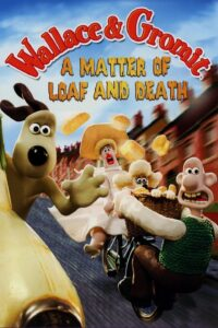Plakát k filmu Wallace and Gromit in 'A Matter of Loaf and Death