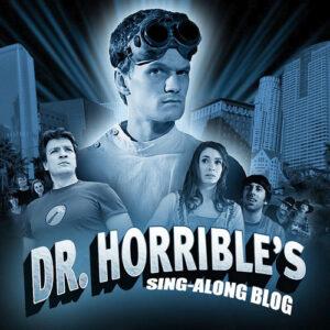#10 – Dr. Horrible's Sing Along Blog