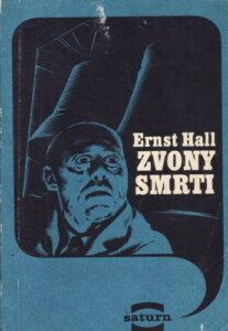 Zvony smrti - Ernst Hall