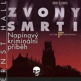 Zvony smrti — Ernst Hall — audio