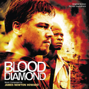 #8 – Krvavý Diamant – James Newton Howard